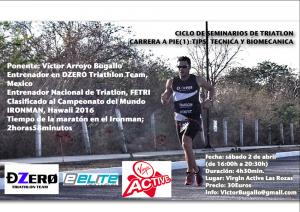 Cartel de presentación del seminario sobre técnica y biomecánica de la carrera a pie que impartirá Víctor Arroyo el próximo sábado 2 de abril de 2016 en Virgin Active Las Rozas, correspondiente al Ciclo de Seminarios de Triatlón